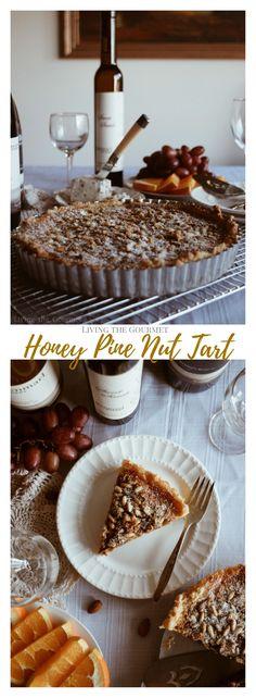 Exploring New York Wines - Part Three (Honey Pine Nut Tart) - Living The Gourmet Pastry Recipes, Pie Recipes, Delicious Recipes, Baking Recipes, Vegetarian Recipes, Chicken Recipes, Yummy Food, Tailgating Recipes, Potluck Recipes