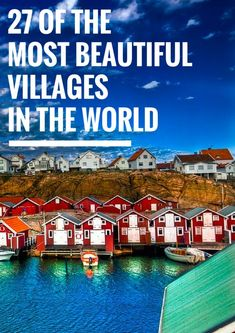 27 Of The Most BEAUTIFUL Villages In The World