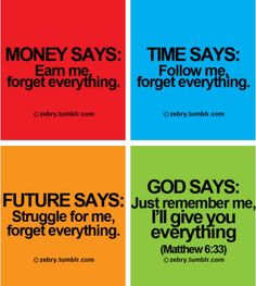 But seek first His kingdom and His righteousness, and all these things will be given to you as well. (Matthew 6:33 NIV)