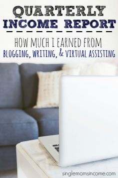 Curious how much bloggers make? Here's a first quarter income report for blogging, freelance writing, and virtual assisting.