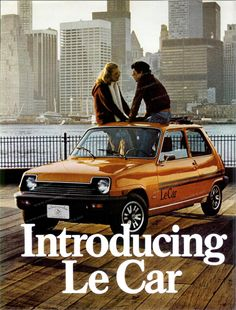 """The 1978 Renault Le Car. Yes! I remember seeing these when I was a kid. I thought it was a generic name for a car, especially since there a lot of """"Le Bag""""s out there at the time as well."""