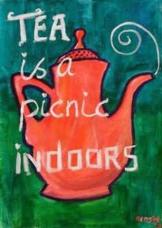 tea is a picnic indoors
