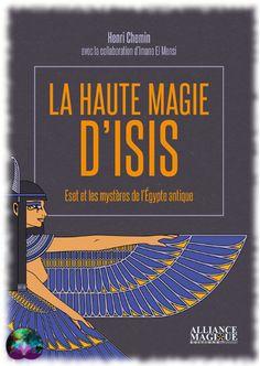 Un ouvrage d'Henri Chemin et Imane El Mensi qui se propose de vous aider à vous auto-initier à la magie des Neterou et d'Isis. Idéal pour les passionnés d'Egypte antique et d'occultisme.