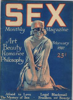 sex Monthly…..Afraid of love The Mysterie of Sex Legal blackmail Freedom & beauty febr.1927