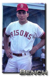 Johnny Bench. Buffalo Bisons. The reason why most of my uniform numbers were #5!  My idol!
