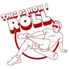 Hurt so good! this brings back painful memories of my first time on a foam roller lol
