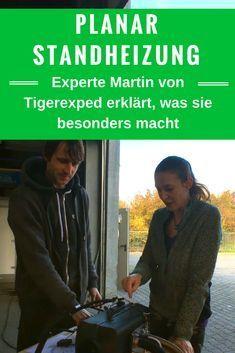 Planar Standheizung nachrüsten in Wohnmobil / Camper / Van. Experten Interview mit Martin von Tigerexped und Einbau in unser Reisemobil