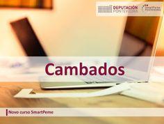 CORES DE CAMBADOS: NOVA ACTIVIDADE NO PUNTO SMARTPEME DE CAMBADOS