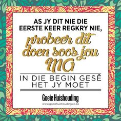 Agree or disagree? Silly Quotes, Me Quotes, Celebration Quotes, Afrikaans, Mothers Love, Truths, Told You So, Language, Inspire Quotes
