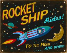 Retro Rocket Ship Rides Sign Kids Bedroom Decor New Retro Signworks Ufo, Wisconsin, Retro Rocket, Space Theme, Retro Art, Projects For Kids, Art Projects, Outer Space, Rocket Ships
