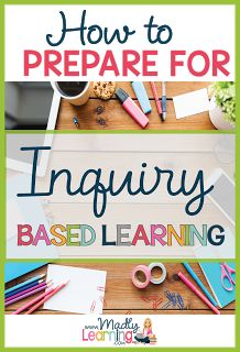 Preparing to use Inquiry Based Learning in the classroom can be a daunting task.  Learn how to plan and prepare to use inquiry with your students in science or social studies.