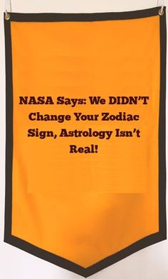 NASA Says: We DIDN'T Change Your Zodiac Sign, Astrology Isn't Real!