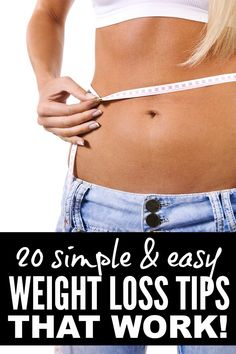 If you're in search of tips and tricks to teach yourself how to lose weight and keep it off, this list of 20 simple & easy weightloss tips is just what you need. #s 8 and 14 work really well for me!