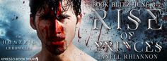 Tome Tender: Rise of Princes by Janell Rhiannon Blitz and #Give...