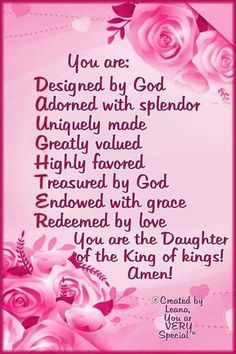You are God's princess because of the grace and love of God. Mother Daughter Quotes, Daughter Of God, Bible Verses Quotes, Bible Scriptures, Gods Princess, King Quotes, Bible Prayers, Daughters Of The King, Godly Woman