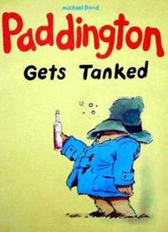 Paddington gets tanked - childhood parody books Funny Books For Kids, Funny Kids, Kid Books, Library Books, Funny Quotes, Funny Memes, Hilarious, Cartoon Memes, Humor Quotes