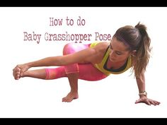 How to do Baby Grasshopper Pose - YouTube