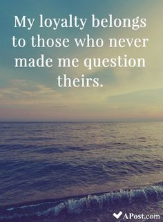 10 Beautiful Quotes To Brighten Your Day My loyality belongs to those who never made me question theirs. – 10 Beautiful Quotes To Brighten Your Day Journey Quotes, Life Quotes, Mood Quotes, Success Quotes, Loyal Friend Quotes, Inspiring Quotes About Life, Inspirational Quotes, Motivational Quotes, Free Spirit Quotes