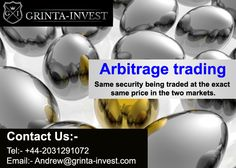 #Arbitrage #trading  Same #security being #traded at the #exact same price in the #two #markets. http://www.grinta-invest.com/