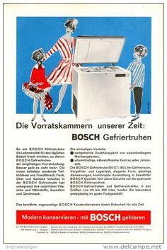 Original-Werbung/ Anzeige 1962 - BOSCH GEFRIERTRUHEN - ca. 180 x 240 mm