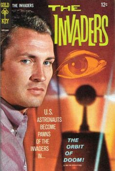 The Invaders #1, (Gold Key,1968)   Roy Thinnes as 'David Vincent' (1967-68, ABC)