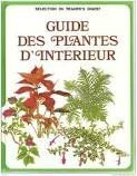 Guide des plantes d'interieur by Collectif http://www.amazon.ca/dp/B003WVBGIE/ref=cm_sw_r_pi_dp_nliBvb1637CYW