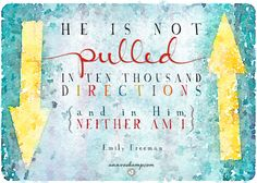 """#Midday Soul Reset:  """"He is not pulled in ten thousand directions and in Him, neither am I.""""  [ From: """"What You Have to Do to Come to Peace with This Season of Your Life"""" ]"""