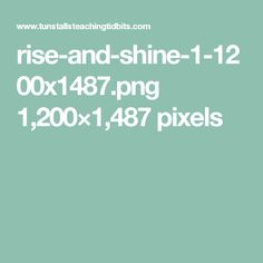 rise-and-shine-1-1200x1487.png 1,200×1,487 pixels