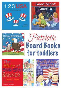 6 patriotic board books to share with your toddler this 4th of July.