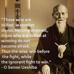 O Sensei Ueshiba Quote – Winning