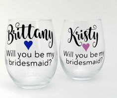 Will You Bridesmaid Gifts on a Budget - My Bridesmaid Wine Glasses Personalized, Personalized Wine Glasses - Proposal - Best Seller by SassAGlassCo on Etsy https://www.etsy.com/listing/491555776/will-you-bridesmaid-gifts-on-a-budget-my