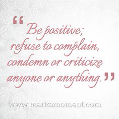 Daily thoughts: Be Positive Quotes