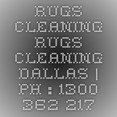 Rugs Cleaning Rugs Cleaning Dallas | Ph : 1300 362 217