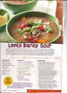 Lentil Barley Soup- Jeff and I definitely enjoyed this. We added a LOT of cilantro.