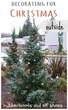 rubberboots and elf shoes: outdoor decorating for Christmas