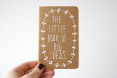 The Little Book Of BIG Ideas -  Moleskine Journal. £8.00, via Etsy.