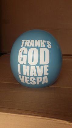 Thanks God i have vespa