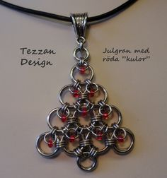 FROM Tezzan Design: Chain Maille Christmas Tree Necklace with Leather Cord. This comes from a website that is not written in English. You will find lots of chain maille designs, there. I believe the instructions can be downloaded from that page, but not sure, as I couldn't understand the language. Also, I didn't find this particular craft on that page. It may be there... However, you can probably figure it out just from looking at the pic.
