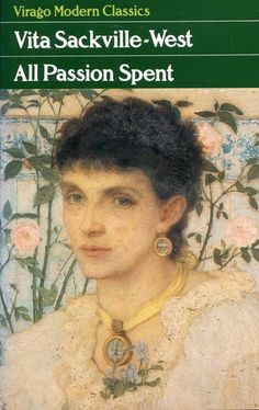 """FREE BOOK """"All Passion Spent by Vita Sackville-West"""" epub page for no registration tablet purchase german Free Books, Good Books, Books To Read, My Books, Vita Sackville West, Short Novels, Top Reads, Book Cafe, Writers And Poets"""