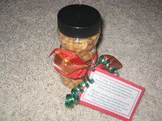 Neighbor or friend gift w/nuts! Cute poem!!! The homemade cinnamon sugar almonds would be perfect, or fill a container w/the peanuts in a shell from Sam's club for a 2016 neighbor gift idea.