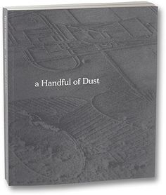 Published by MACK A Handful of Dust is David Campany's speculative history of the last century, and a visual journey through some of its unlikeliest imagery. Let's suppose the modern era begins in . Jeff Wall, An Aeroplane, Clean Book, Marcel Duchamp, Man Ray, Telling Stories, Press Photo, Book Photography, Art And Architecture
