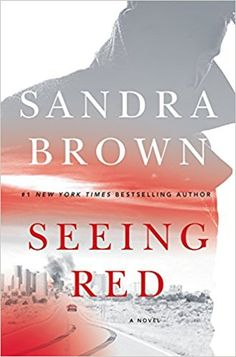 New York Times and USA Today bestselling author Sandra Brown delivers her trademark nonstop suspense and supercharged sexual tension in this thriller about tainted heroism, cold fury, and vengeance without mercy. Kerra Bailey is a television j. Red Books, I Love Books, Books To Read, Nook Books, Sandra Brown, New York Times, Book Lists, So Little Time, Bestselling Author