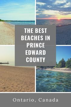 locals guide to the best beaches around Picton in Prince Edward County, Ontario. Prince Edward County Ontario, Canadian Travel, Canadian Rockies, Cool Places To Visit, Places To Go, Ontario Travel, Toronto Travel, Ontario Beaches, Florida Travel