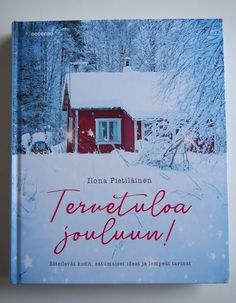 Ihana joulunodotuskirja! Ilona Pietiläinen: Tervetuloa jouluun  #joulukirja Outdoor, Outdoors, Outdoor Living, Garden