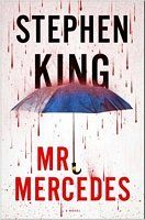 Mr. Mercedes by Stephen King. I'm always amazed by the characters that Mr. King creates. I'm hoping that Finders Keepers is as engrossing. (March 2016)