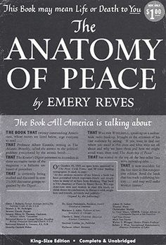 Written by Emery Reves, who lost most of his family during the Holocaust, this book makes the case that world federalism and a worldwide legal order are our best hopes to end wars between nations.