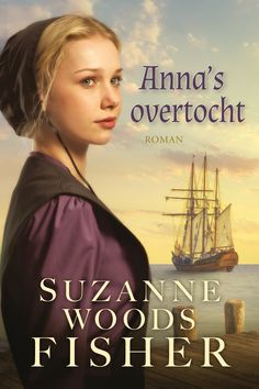 Anna's overtocht – Suzanne Woods Fisher