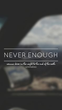 Never Enough // One Direction // ctto: @stylinsonphones (on Twitter)
