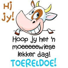 Lekker Dag, Goeie Nag, Goeie More, Afrikaans Quotes, Morning Inspirational Quotes, Good Morning Wishes, Deep Thoughts, Advice, Words