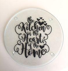 Glass Cutting Board using vinyl The Kitchen is the heart of the home ❤️ from Mama B for Me A personal favorite from my Etsy shop https://www.etsy.com/listing/491415180/the-kitchen-is-the-heart-of-the-home